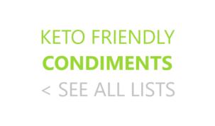 Keto Friendly Condiments Ketogenic Keto Diet